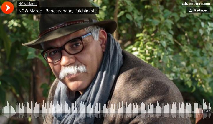 NOW Maroc - Benchaâbane, l'alchimiste